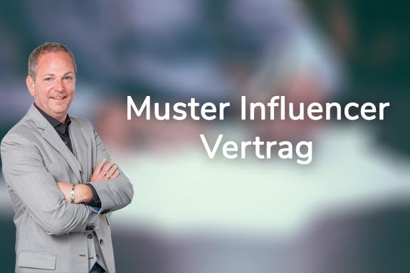 Muster Influencer Vertrag